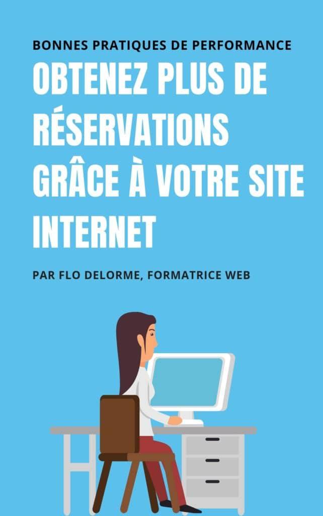 Guide-obtenir-plus-de-reservations-grace-a-internet-site-web-performant-flo-delorme-flowdelo